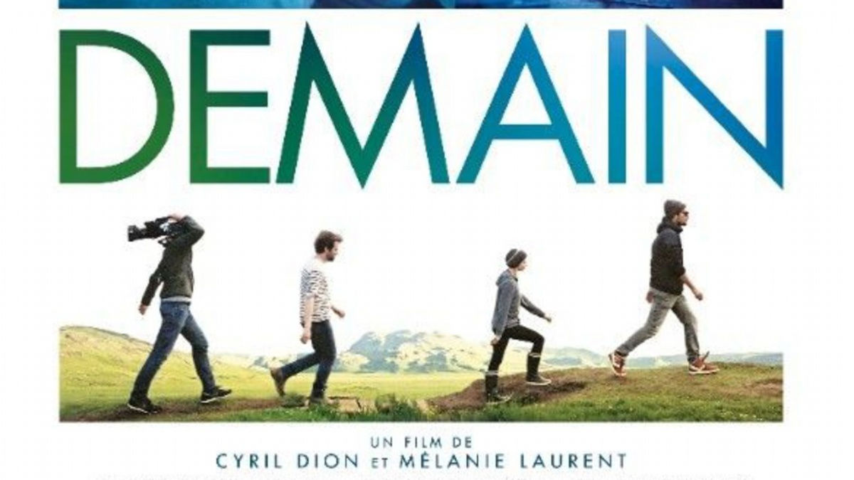 DEMAIN, Documentaire Cyril DION et Mélanie LAURENT